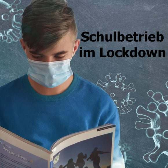 Schulbetrieb im Lockdown